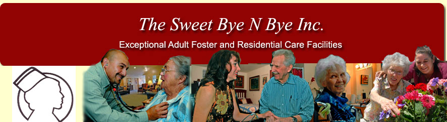 Assisted Living Salem Oregon - Adult Foster Care - Sweet Bye n Bye Inc
