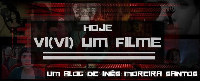 Hoje vi(vi) um filme