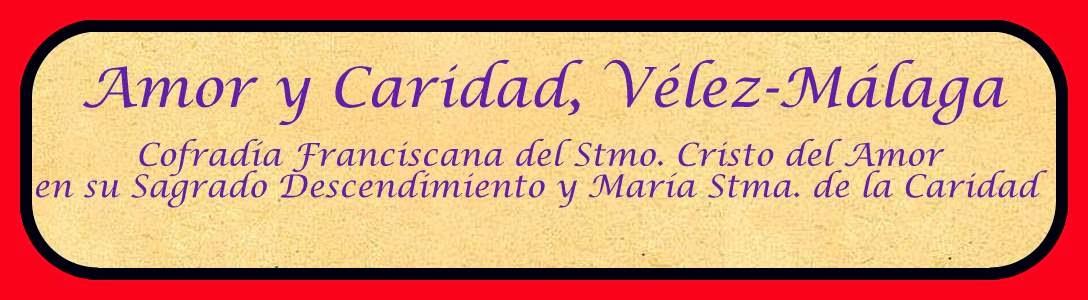 Amor y Caridad,  Vélez-Málaga