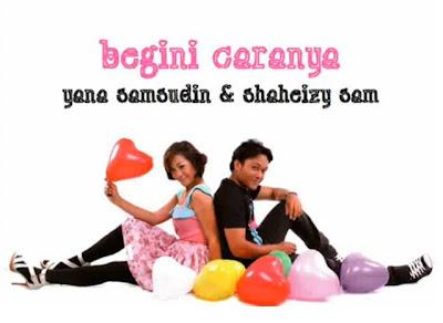 Shaheizy Sam feat. Yana Samsudin - Begini Caranya MP3