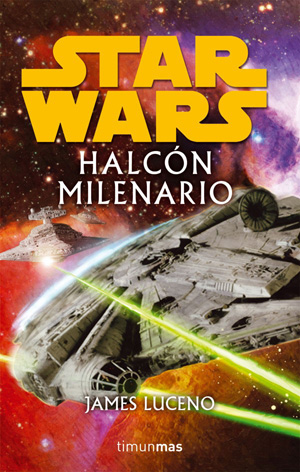 Star Wars : El Halcón Milenario
