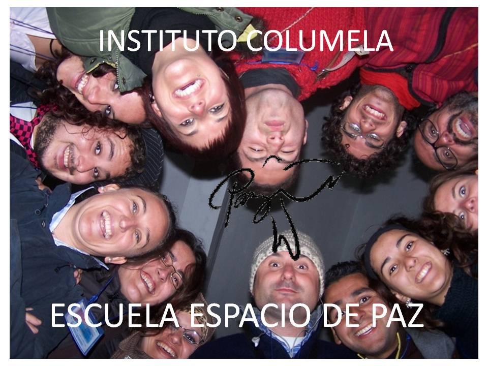 EL INSTITUTO COLUMELA ES ESCUELA DE PAZ