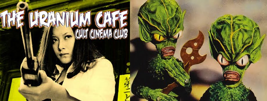 THE URANIUM CAFE CULT CINEMA CLUB