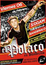 show EL POLACO en vivo
