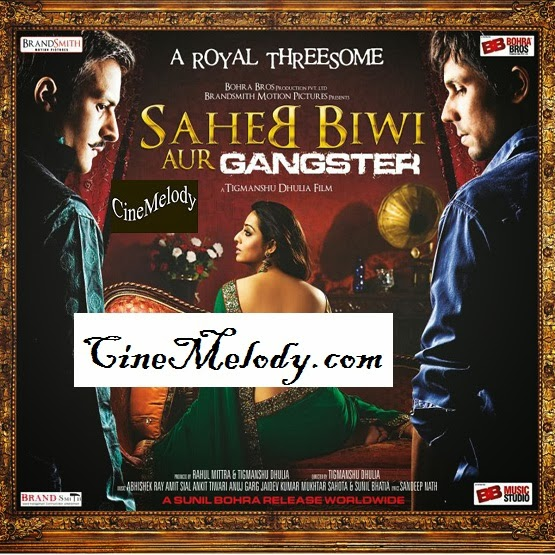 Saheb Biwi Aur Gangster Returns  Hindi Mp3 Songs Free  Download  2013