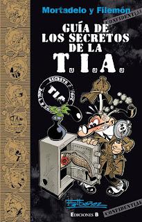 Mortadelo y Filemón Guía de los secretos de la TIA
