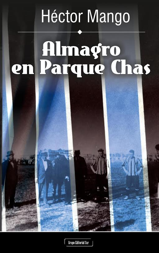 """Libro """"Almagro en Parque Chas"""""""