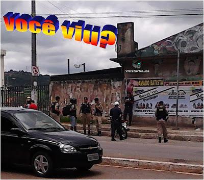 Você Viu? Blitz Policial na Avenida Brasilia