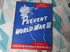 Prevent world war three.