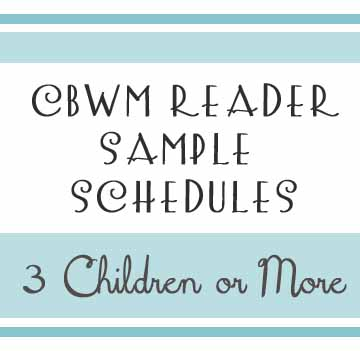 Reader Sample Schedules: 3 Children or More
