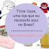 Think Geek , uma loja que eu necessito aqui no Brasil!