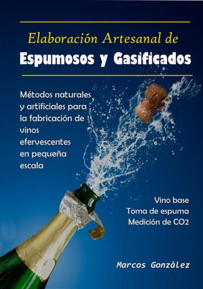 ELABORACIÓN ARTESANAL DE ESPUMOSOS Y GASIFICADOS