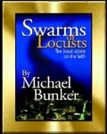 Swarms of Locusts