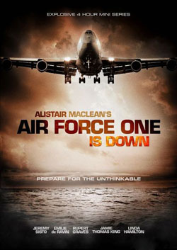 Air Force One Is Down 2013 poster