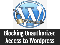 Blocking Unauthorized access to wordpress