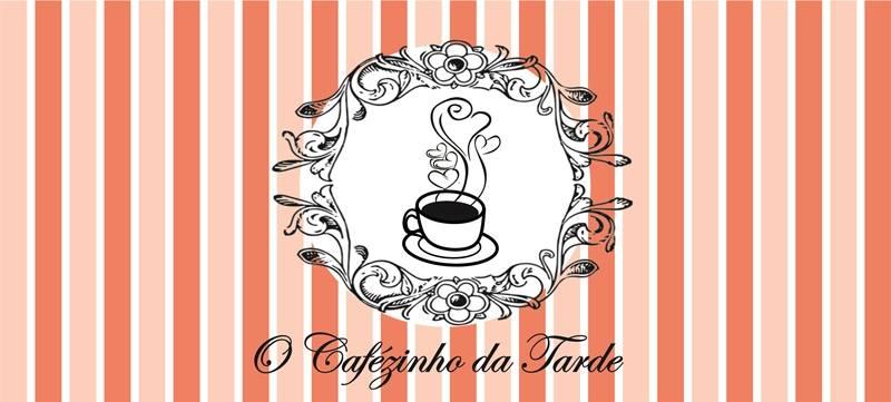 O Cafezinho da Tarde