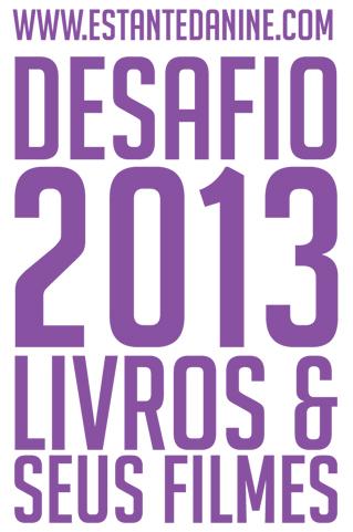 Desafio 2013: livros & seus filmes