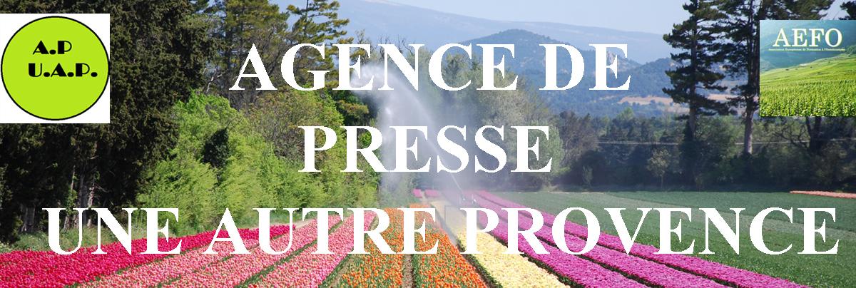 AGENCE DE PRESSE UNE AUTRE PROVENCE