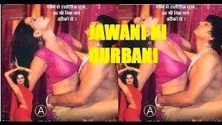Hot Hindi Movie 'Jawani Ki Qurbani' Watch Online