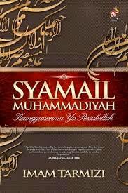 Kitab Syamail Muhammadiyah cetus kecintaan terhadap Rasulullah