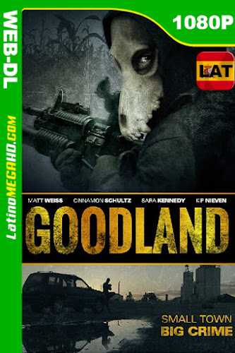 Goodland (2017) Latino HD WEB-DL 1080P ()