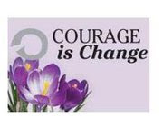 Courage Is Change