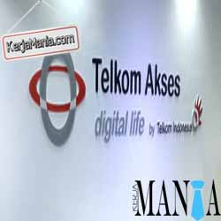 Lowongan Kerja PT Telkom Akses 2015