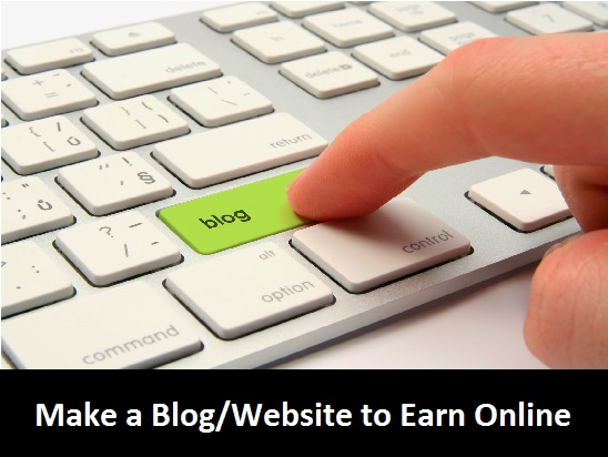 Earning Online create a blog or website