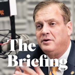 'The Briefing' with Dr. Albert Mohler