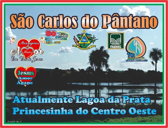 São Carlos do Pântano Antigo Nome de Lagoa da Prata