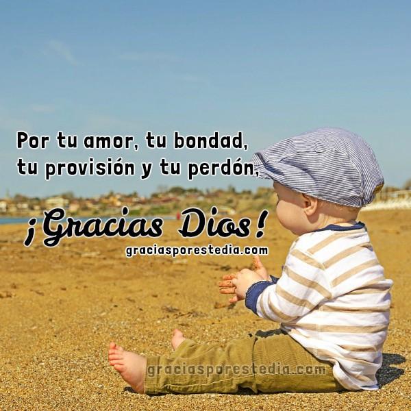 Frases de Gracias Dios por todos los regalos que me das. Mensaje cristiano, oración a Dios, gracias a Dios por la vida. Imagen de agradecimiento a Dios con poema por Mery Bracho