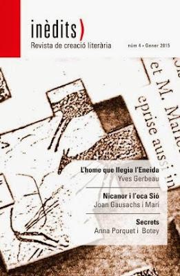 INÈDITS - Revista de creació literària - Núm. 4 - Gener 2015