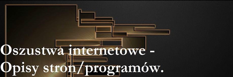 Oszustwa internetowe - Opisy stron/programów.
