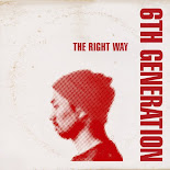 The Right Way -  6th Generation