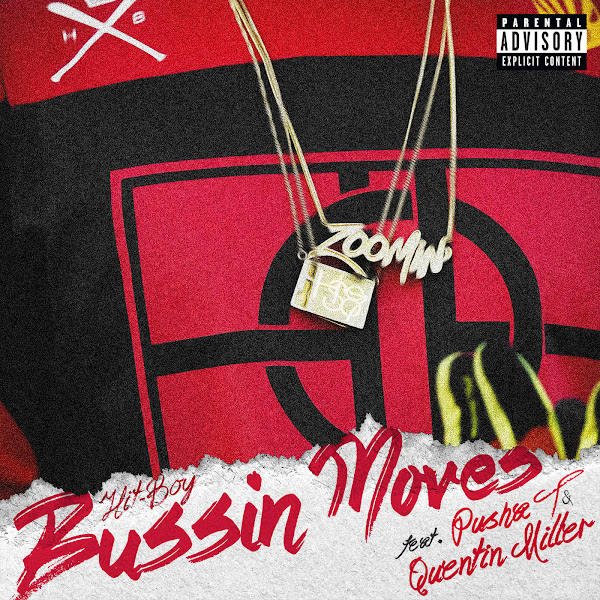 Hit-Boy - Bussin Moves (feat. Pusha T & Quentin Miller) - Single Cover