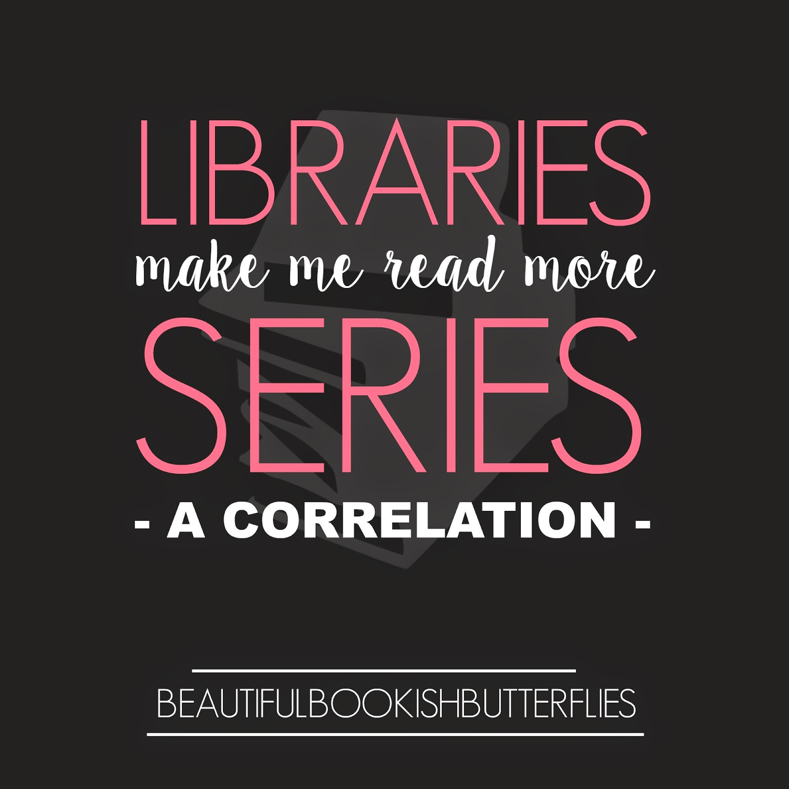 Libraries Make Me Read Series