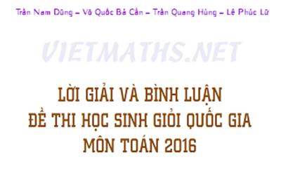 đáp án đề hsg quốc gia toán năm 2016, de thi hoc sinh gioi toan quoc gia 2016
