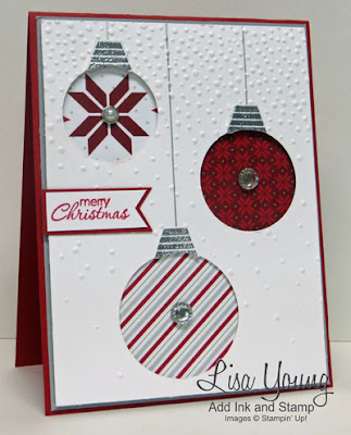 Stampin' Up! Merry Moments paper. Three Christmas ornaments. Handmade Christmas card by Lisa Young, Add Ink and Stamp