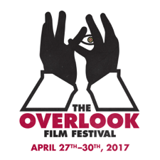 OVERLOOK FILM FESTIVAL COMING APRIL 27, 2017