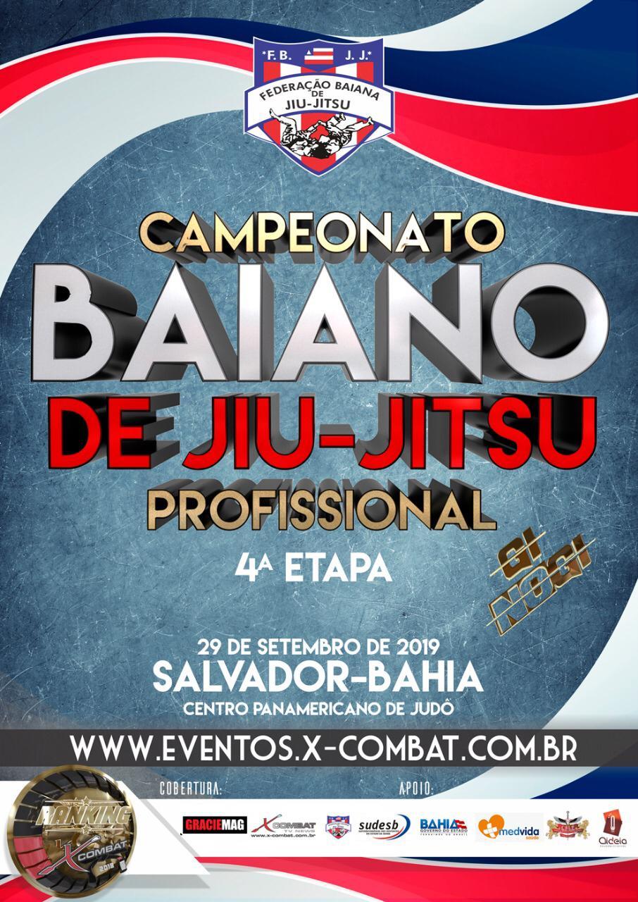 4ª Etapa do Campeonato Baiano de Jiu Jitsu (GI e NO GI) Profissional - Salvador 2019
