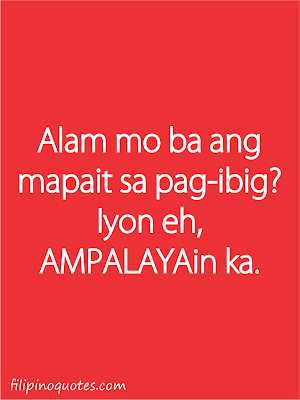 Sad Quotes About Love - Tagalog Love Quotes