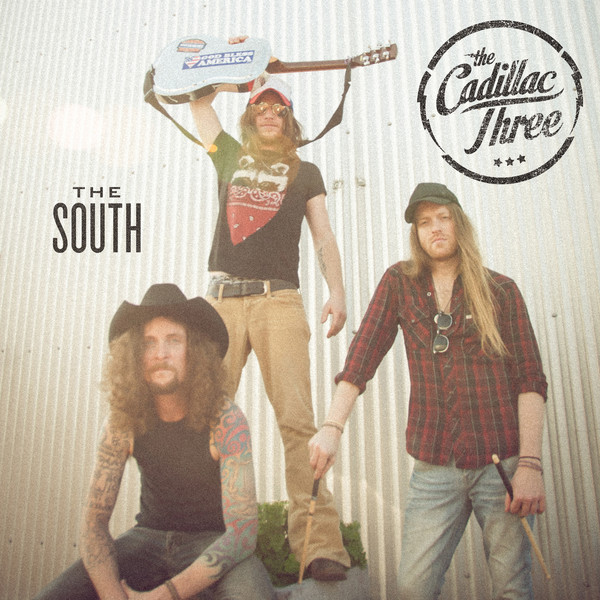 The Cadillac Three - The South (feat. Florida Georgia Line, Dierks Bentley & Mike Eli) - Single Cover