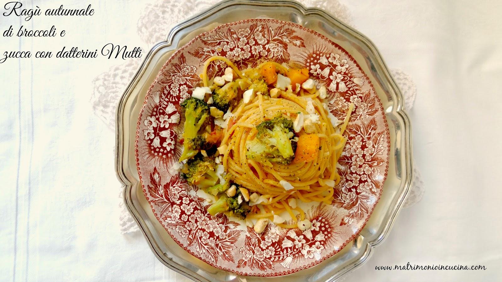 Mutti, ragu', autunno, zucca, broccoli, speck, anacardi, datterini, Asiago