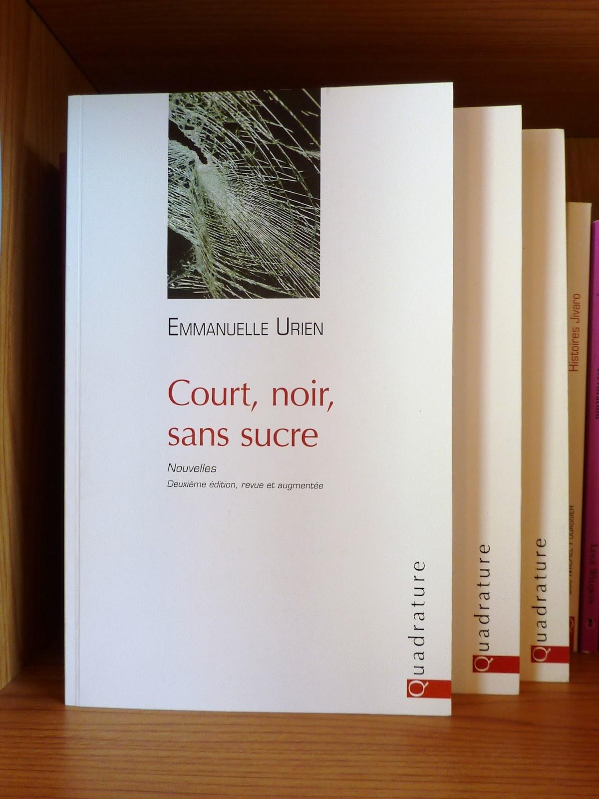 Court, noir, sans sucre - Emmanuelle Urien