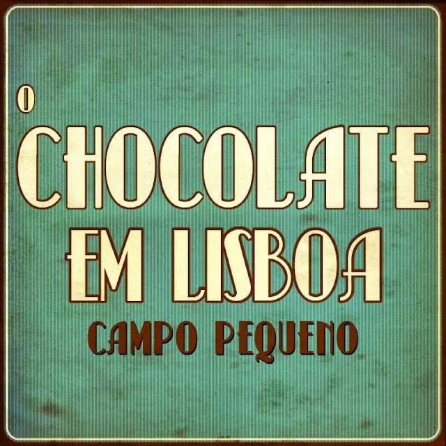 Divulgação: A arte de harmonizar vinho e chocolate em destaque no Campo Pequeno - reservarecomendada.blogspot.pt