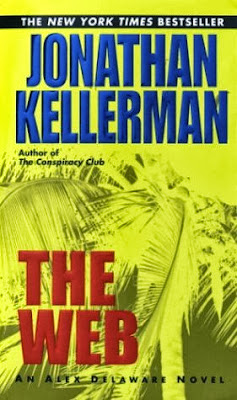 The Web (published in 1996) - Authored by Jonathan Kellerman