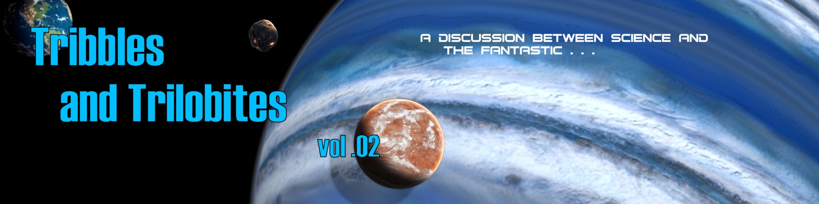 Tribbles and Trilobites - A discussion between science and the fantastic.