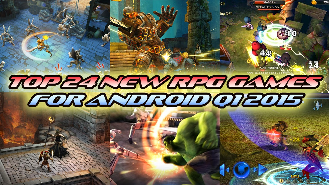 TOP 24 NEW RPG GAMES FOR ANDROID Q1 2015