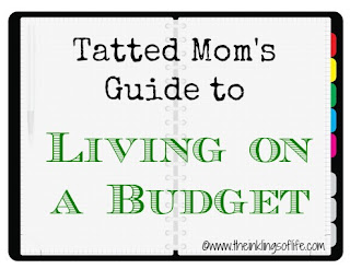 Tatted Mom's Guide to Living on a Budget