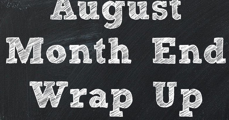 August Month End Wrap Up Organizing Made Fun August